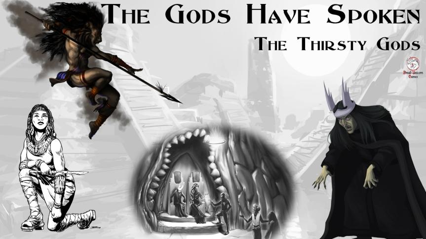 The Thirsty Gods